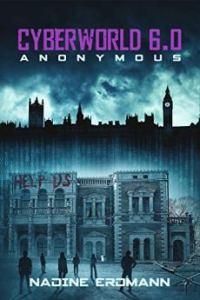 cyberworld-6-0-anonymous-von-nadine-erdmann